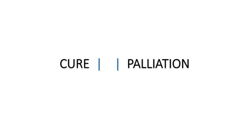 Between cure and palliation
